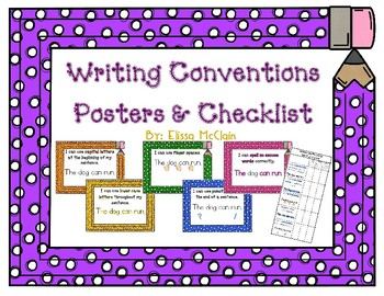 Writing Conventions Posters and Student Checklist
