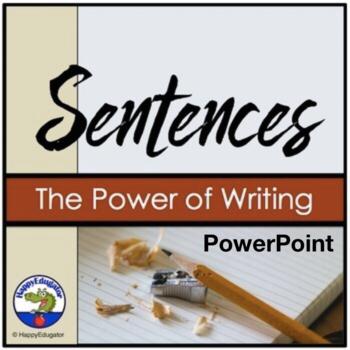 Sentences: Writing Correct Sentences PowerPoint