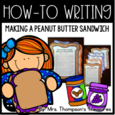 Writing Craftivity: How to Make a Peanut Butter & Jelly Sandwich