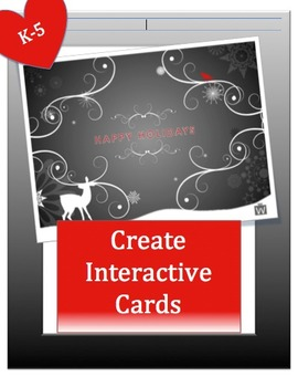 Writing + Technology: Creating Cards Grades K-5