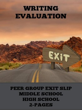 Writing Evaluation: Creative Writing Peer Group Exit Slip