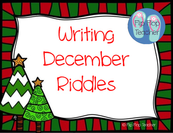 Writing December Riddles