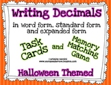 Writing Decimals Task Cards and Memory Matching Game (Halloween Themed)