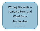 Writing Decimals in Standard Form and Word Form Tic-Tac-Toe
