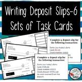 Writing Deposit Slips-Task Cards