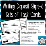 Writing Deposit Slips-Task Cards