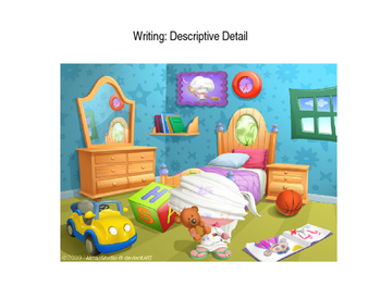 Writing: Descriptive Detail