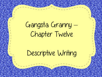 Writing Descriptive Texts Lesson  – Gangsta Granny