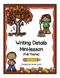 Writing Details/ Writing Paragraphs 1 Day Mini-lesson=Success! (Fall Theme)