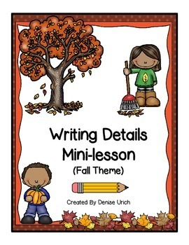 Writing Details/ Writing Paragraphs 1 Day Mini-lesson=Succ