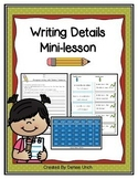 Writing Details/ Writing Paragraphs 1 Day Mini-lesson = Success!