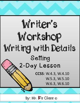 Writing Details - Setting
