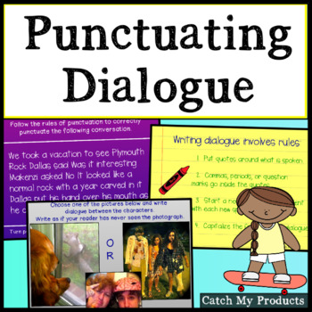 Writing Process :  Strong Dialogue with Correct Punctuation for Promethean Board