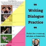 Writing Dialogue Practice-Great for Centers, Homework, or Warm-up