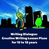 Writing Dialogue: Creative Writing Lesson Plans_15 to 18 years