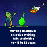 Writing Dialogue: Mini Activities for 15 to 18 yrs