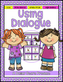 Writing Dialogue Task Cards 3rd and 4th Grade