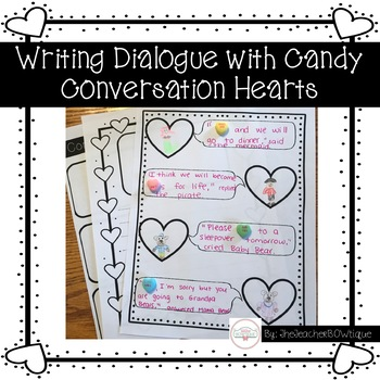 Writing Dialogue Using Candy Conversation Hearts for Valentine's Day