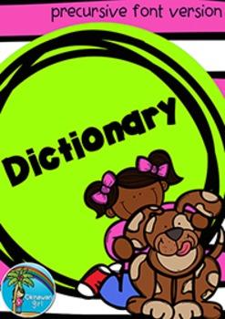 Dictionary {precursive font version}