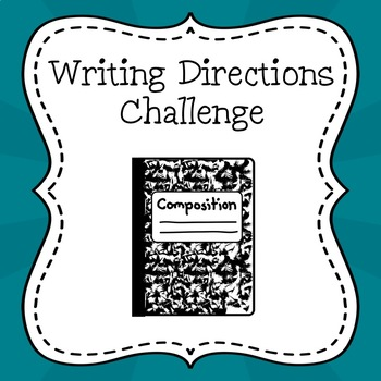 Writing Directions Challenge