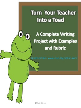 Writing Directions, How to Turn your Teacher into a Toad Project