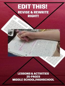 Writing: EDIT THIS! Revise & Rewrite Right