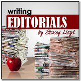 Writing EDITORIALS {Writing Informational Texts: Newspapers}