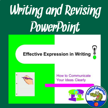 Writing - Effective Expression in Writing