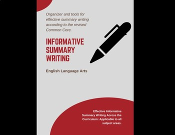 Writing Effective Informative Summaries: (For the Revised Common Core)