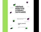Writing Effective Literary Summaries (for the newly revise