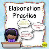 Paragraph Writing Elaboration Practice