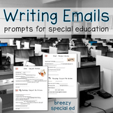 How to Write Emails - Supports + Writing Prompts for Special Education Students
