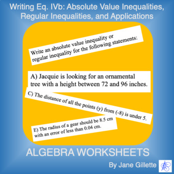 Writing Eq. IVb: Inequalities and Absolute Value Inequalites, and Applications