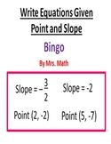Writing Equation Given Point and Slope BINGO (Mrs Math)