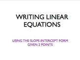 Writing Equation of a line given 2 points