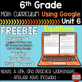 Writing Equations 6th Grade Math Curriculum Using Google FREEBIE