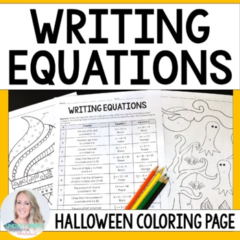 Writing Equations Coloring Worksheet : 6.EE.6, 7.EE.4