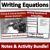 Writing Equations From Word Problems Activity & Notes Bundle!
