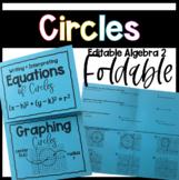 Writing Equations & Graphing Circles- Geometry + Algebra 2 Foldable