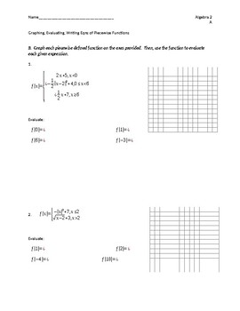 Writing Equations, Graphing and Evaluating Piecewise Defined Functions