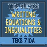 Writing Equations & Inequalities Quiz (TEKS 7.10A)