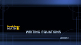 Writing Equations Lesson 2
