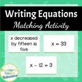 Writing Equations Matching Activity