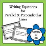 Writing Equations Parallel and Perpendicular Lines Task Cards (Digital/PDF)