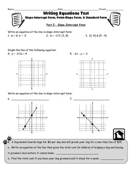 Writing Equations Test (slope-intercept, point-slope, standard forms)