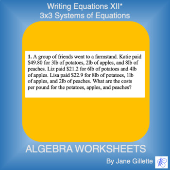 Writing Equations XII* - 3x3 Systems of Equations
