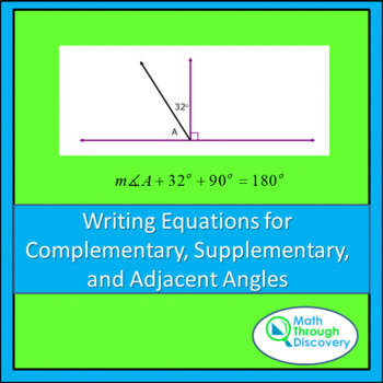 Writing Equations for Complementary, Supplementary and Adjacent Angles