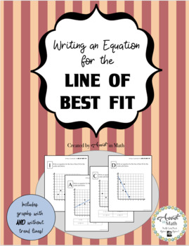 Writing Equations for the Line of Best Fit Activity
