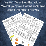 Writing Equations from Word Problems Mixed Operations Create the Riddle