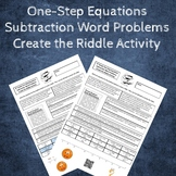 Writing Equations from Word Problems Create the Riddle Activity - Subtracting